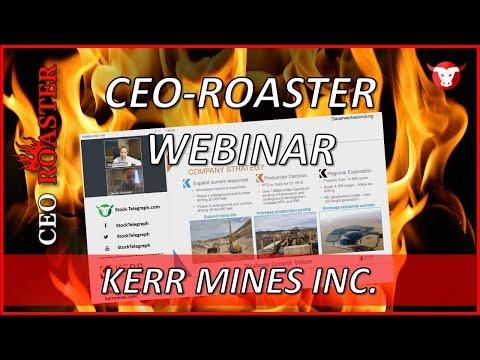 Kerr Mines Inc.: CEO-Roaster Webinar mit Claudio Ciavarella (TSX: KER)