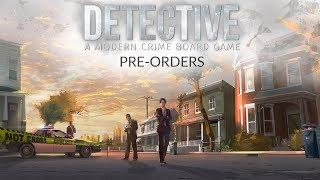 Detective: A Modern Crime Board Game - Pre-Orders