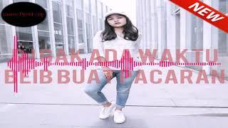 DJ GAK ADA WAKTU BEIB BUAT PACARAN ENAK BANGET BASSNYA MUSIC DJ VIRAL 2018 Feat Ghea Youbi mp3