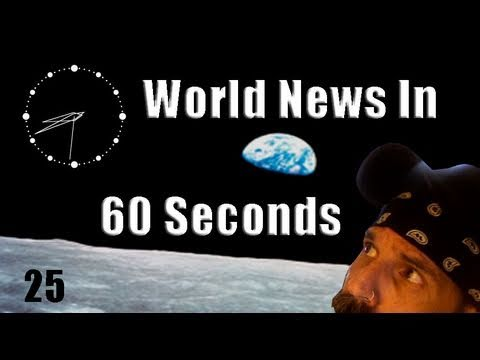 Oo World News In 60 Seconds oO 25