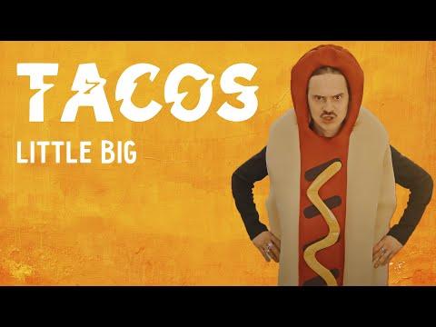 LITTLE BIG - TACOS (Перевод)
