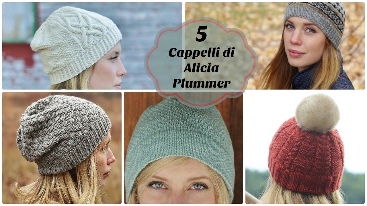 Popolare 5 cappelli ai ferri di Alicia Plummer - YouTube UO02