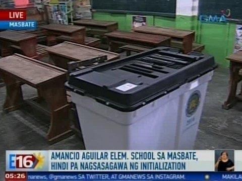 Eleksyon 2016: Amancio Aguilar Elementary School sa Masbate, hindi pa nagsasagawa ng initialization