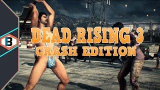 DEAD RISING 3 PC - Crash Rising Apocalypse Edition!