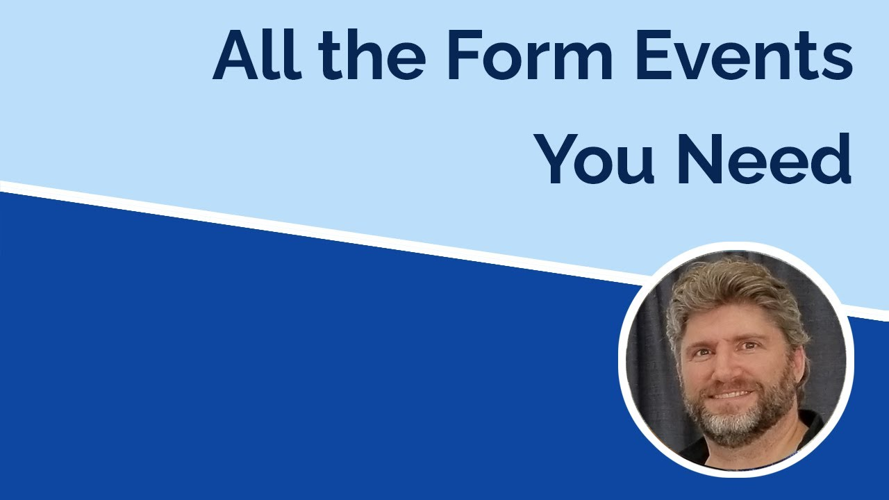 Everything You Need to Know About Form Events