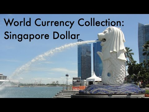 World Currency Collection: Singapore Dollar 🇸🇬