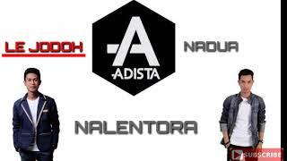 Download lagu Adista Le jodoh nalentora nadua MP3