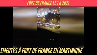 Emeutes en Martinique à Fort de France le 1 8 2021