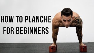 HOW TO PLANCHE FOR BEGINNERS | BY OSVALDO LUGONES