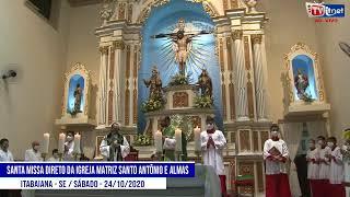 Santa Missa direto da Igreja atriz santo Antônio e Almas