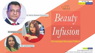 Beauty Infusion | Episode 08