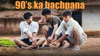 90's Ka Bachpana | Comedy Video | Azhar N Ali