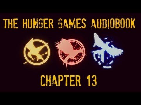 Hunger Games Audiobook Chapter 13