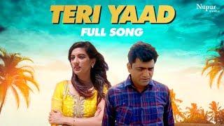 Teri Yaad Uttar Kumar & Princy Tyagi | Latest Haryanvi Songs Haryanavi 2019 | Dhakad Chhora