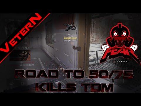 FeaR VeterN - Road to 50 kills in TDM Episode 5