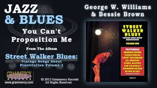George W. Williams & Bessie Brown - You Can