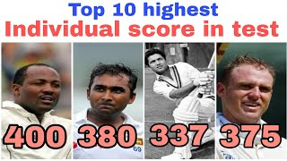 Top 10 highest individual score in test cricket | Top 10 highest score in test by players
