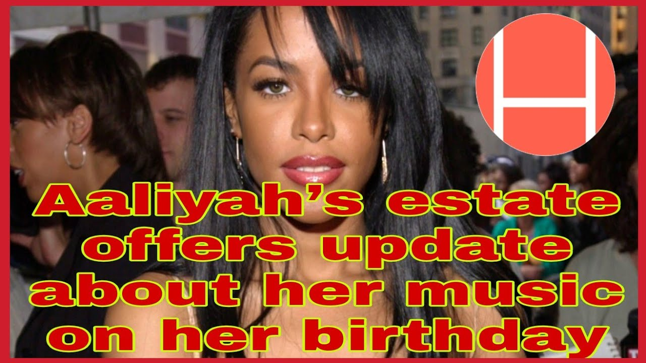 Aaliyah's Estate Posts Update on Bringing Her Music to Streaming ...