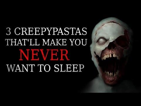 3 Creepypastas That'll Make You NEVER Want To Sleep