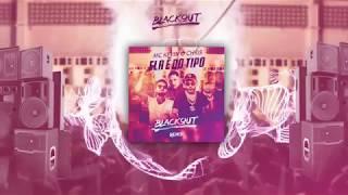 Baixar MC Kevin O Chris - Ela é do tipo (Blackout Remix)