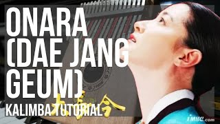 How to play Onara (Dae Jang Geum) by Im Se Hyeon on Kalimba (Tutorial)