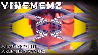 VineMemz | The Dankest Trojan Ever!