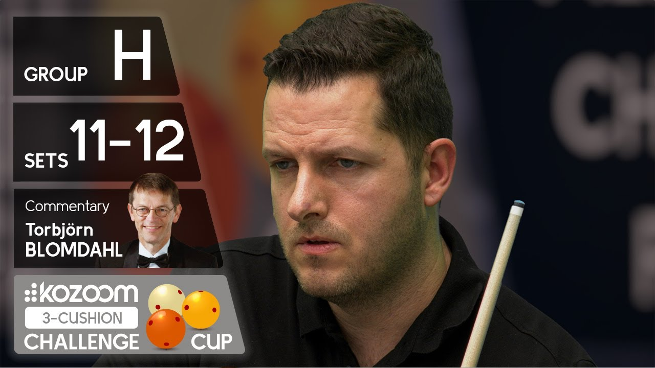 3-CUSHION Kozoom Challenge Cup - Group H - Sets 11&12