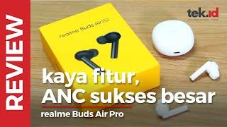 realme Buds Air Pro: ANC masih perdana, tapi lancar jaya