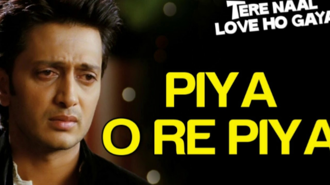 O Re Piya Video Song Free Download