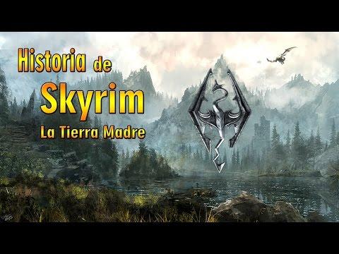 La Historia de Skyrim La Tierra Madre
