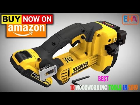 Best 10 Woodworking Tools 2019   New Woodworking Tools 2019   Woodworking Tools Review (2019)