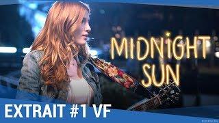 """MIDNIGHT SUN - Extrait """"Concert improvisé"""" VF [actuellement au cinéma]"""
