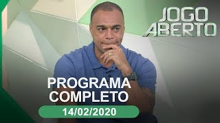 Jogo Aberto - 14/02/2020 - Programa completo