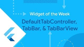 DefaultTabController & TabBar (Flutter Widget of the Week) thumbnail
