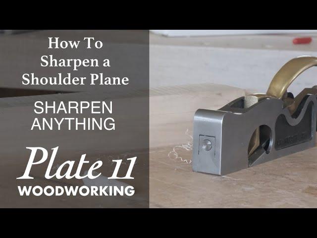 Sharpen a Shoulder Plane
