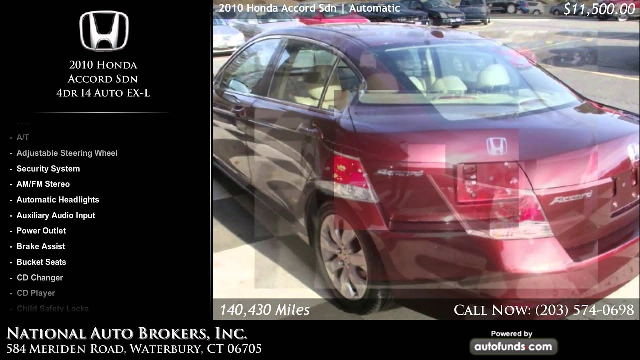 Used 2010 Honda Accord Sdn National Auto Brokers Inc Waterbury Security System Ct Sold