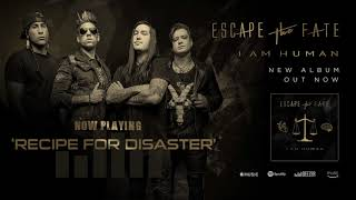 Скачать Escape The Fate Recipe For Disaster Feat Joe Cotela Of Ded Official Audio
