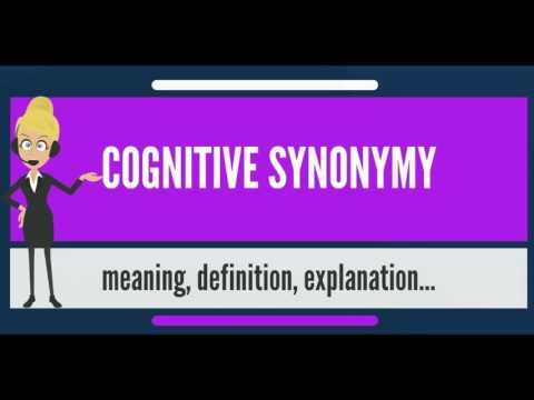 What is COGNITIVE SYNONYMY? What does COGNITIVE SYNONYMY mean? COGNITIVE SYNONYMY meaning