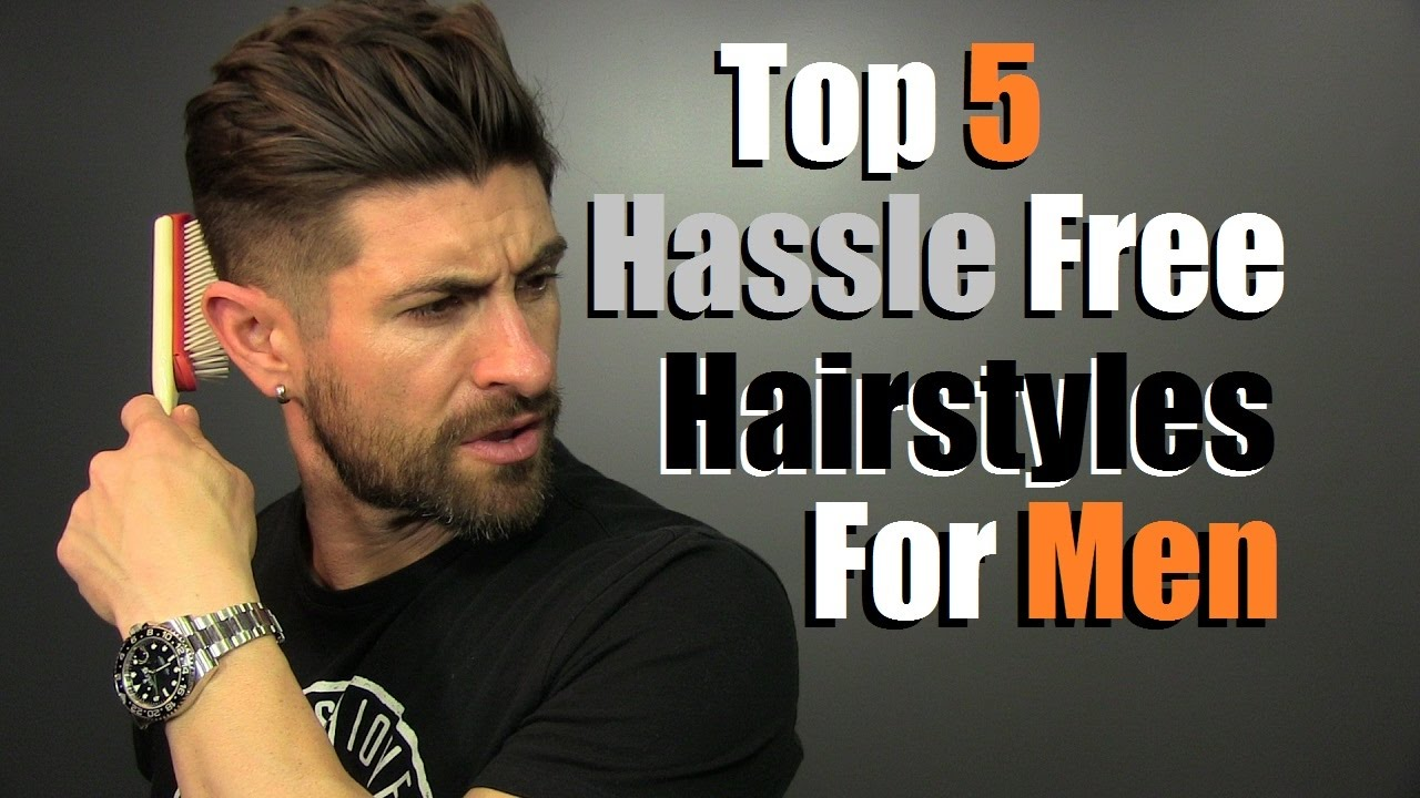 5 Hassle Free Men S Hairstyles That Look Super Cool Youtube