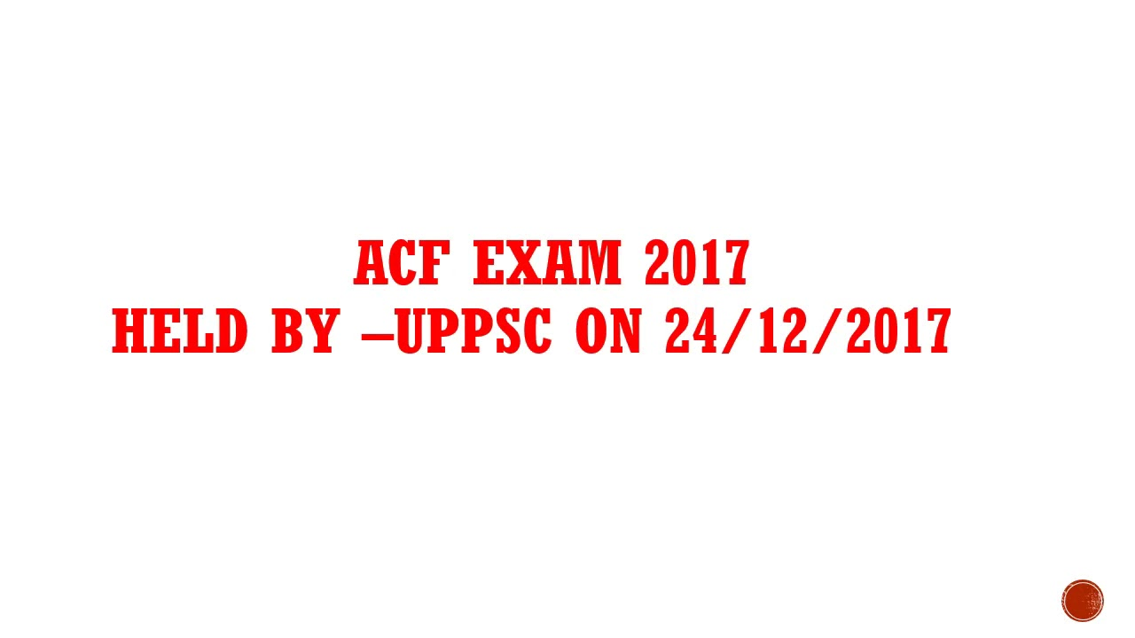 Assitant conservator of forest ( ACF)- 2017 Exam Question paper (Set-B)  analysis