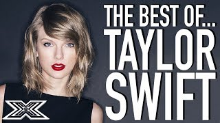 The BEST Of Taylor Swift Covers | X Factor Global