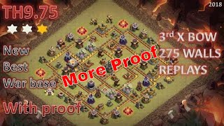 New Best TH9.5/9.75 Anti 3 star War Base #7 | 275 wall | with proof| CLASH OF CLANS | 2018 |