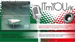 Francesco Digilio, Alessandro Crispolti - Theme for Ernie