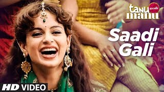 """Sadi Gali"" Tanu Weds Manu Official Song"