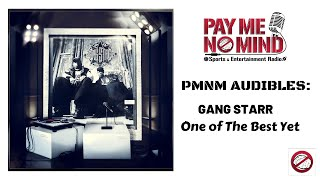PMNM Audibles Review of Gang Starr#39s latest One of The Best Yet