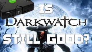 Is Darkwatch Still Good? - IMPLANTgames