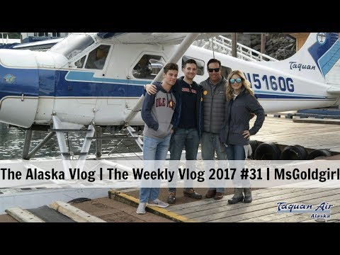 The Alaska Vlog | Weekly Vlog 2017 #31 | MsGoldgirl
