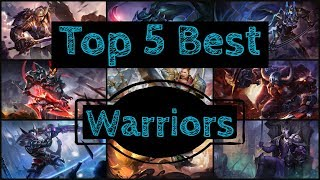 Top 5: Best Warriors - Arena of Valor