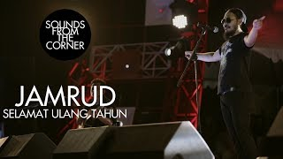 Download Jamrud - Selamat Ulang Tahun | Sounds From The Corner Live #20