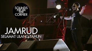Jamrud - Selamat Ulang Tahun | Sounds From The Corner Live #20